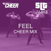Feel - Jamz Camp - Cheer (SLT Remix)