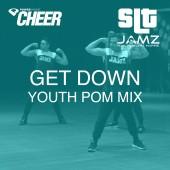 Get Down - Jamz Camp - Youth Pom (SLT Remix)