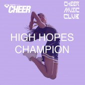 High Hopes Champion Cheer Mix (CMC Remix)