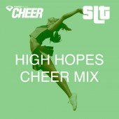 High Hopes - Cheer Mix - (SLT Remix)