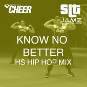 Know No Better - Jamz Camp - High School Hip Hop (SLT Remix)