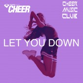 Let You Down - Timeout - (CMC Remix)