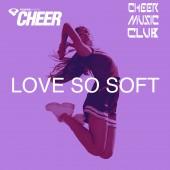 Love So Soft - Timeout - (CMC Remix)