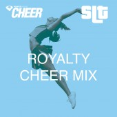 Royalty - Cheer Mix - (SLT Remix)