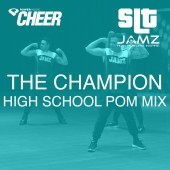 The Champion - Jamz Camp - High School Pom (SLT Remix)