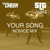 Your Song - Jamz Camp - Novice (SLT Remix)