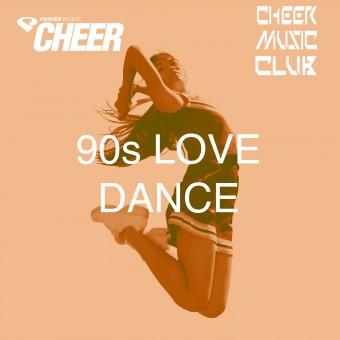 90's Love Dance (CMC Remix)