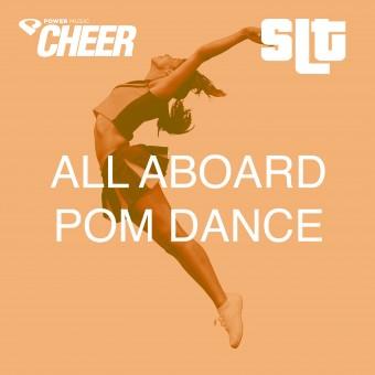 All Aboard - Pom Dance - (SLT Remix)