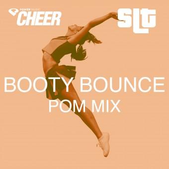 Booty Bounce - Pom Mix - (SLT Remix)