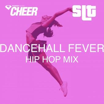 Dancehall Fever - Hip Hop – (SLT Remix)