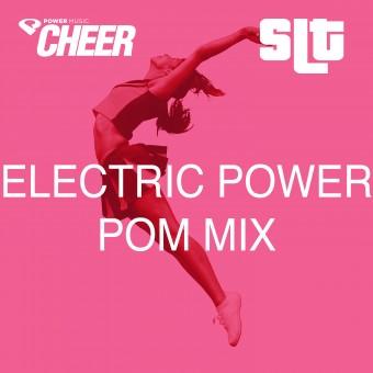Electric Power Mix - Pom - (SLT Remix)