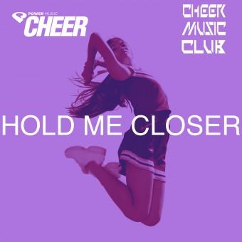 Hold Me Closer (CMC Remix)