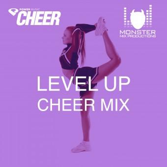 Level Up Cheer Mix (MMP Remix)