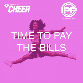 Time To Pay The Bills - (IPP Remix)