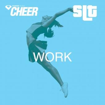 Work - (SLT Remix)