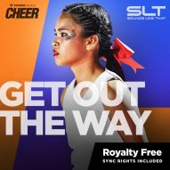 Get Out The Way (SLT Remix)