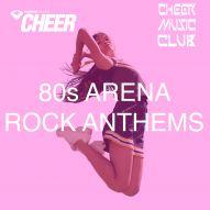 80's Arena Rock Anthems (CMC Remix)
