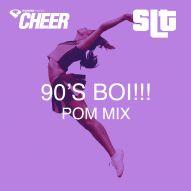 90s Boi!!! - Pom - (SLT Remix)