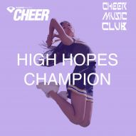 High Hopes Champion Cheer Mix (CMC Remix)