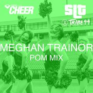 Meghan Trainor Mix - Tribe 99 Pom - (SLT Remix)