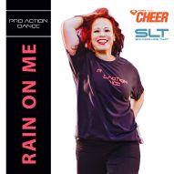 Rain On Me - Pro Action Dance (SLT Remix)