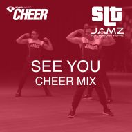 See You - Jamz Camp - Cheer (SLT Remix)
