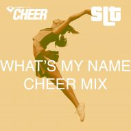 What's My Name - Cheer Mix - (SLT Remix)
