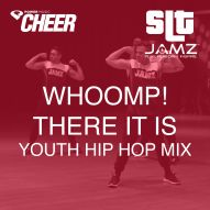 Whoomp! There It Is - Jamz Camp - Youth Hip Hop (SLT Remix)