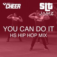 You Can Do It - Jamz Camp - High School Hip Hop (SLT Remix)