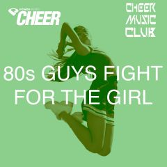 80s Guys Fight For the Girl (CMC Remix)