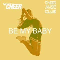 Be My Baby (CMC Remix)