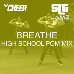 Breathe - Jamz Camp - HS Pom (SLT Remix)
