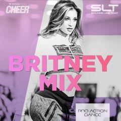 Britney Mix - Pro Action Dance (SLT Remix)