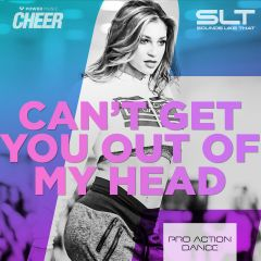 Can't Get You Out Of My Head - Pro Action Dance (SLT Remix)