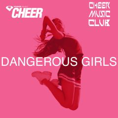 Dangerous Girls (CMC Remix)