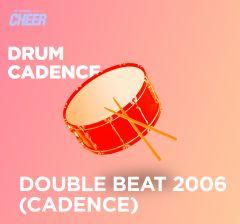 Double Beat 2006 (Cadence)