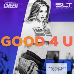 Good 4 U - Pro Action Dance (SLT Remix)