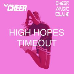 High Hopes - Timeout - (CMC Remix)