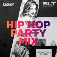 Hip Hop Party Mix - Pro Action Dance (SLT Remix)