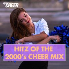 Hitz of the 2000's Cheer Mix