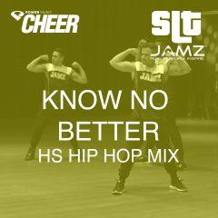 Know No Better - Jamz Camp - High School Hip Hop (SLT Remix)