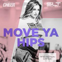 Move Ya Hips - Pro Action Dance (SLT Remix)
