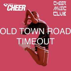 Old Town Road - Timeout - (CMC Remix)