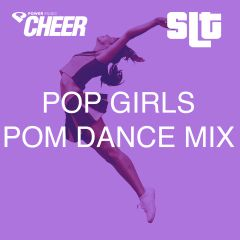 Pop Girls (SLT Remix) Pom-Dance Mix