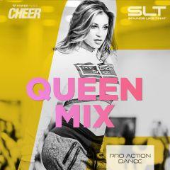 Queen Mix - Pro Action Dance (SLT Remix)