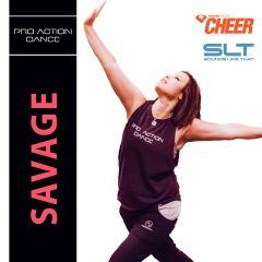 Savage - Pro Action Dance (SLT Remix)