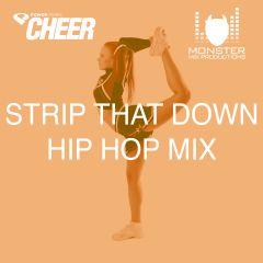 Strip That Down Hip Hop Mix - (MMP Remix)