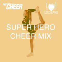 Super Hero Cheer Mix (MMP Remix)
