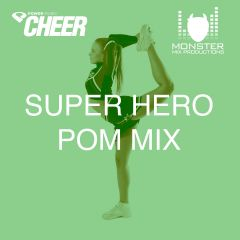 Super Hero Pom Mix (MMP Remix)