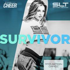 Survivor - Pro Action Dance (SLT Remix)